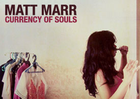 Matt Marr's Currency of Souls